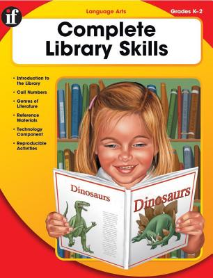 Complete Library Skills, Grades K - 2 - Instructional Fair (Compiled by)