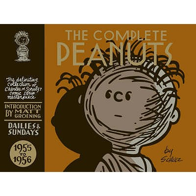 Complete Peanuts 1955-1956 V3 - Schulz, Charles M. (Illustrator), and Groening, Matt (Introduction by)