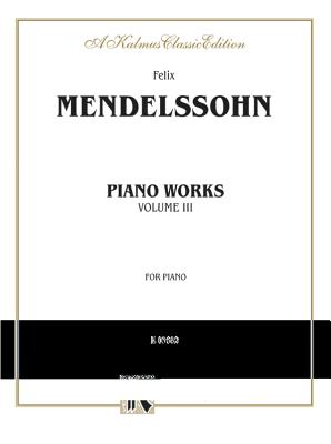 Complete Works, Vol 3 - Mendelssohn, Felix (Composer)