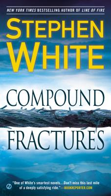 Compound Fractures - White, Stephen, Dr.