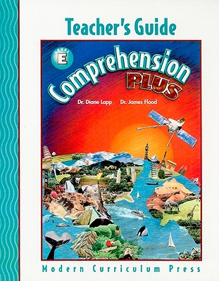 Comprehension Plus, Level E Teacher's Guide - Modern Curriculum Press (Compiled by)