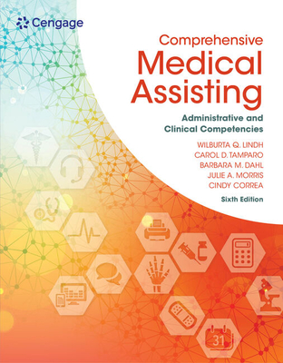 Comprehensive Medical Assisting: Administrative and Clinical Competencies - Lindh, Wilburta, and Tamparo, Carol D., and Correa, Cindy