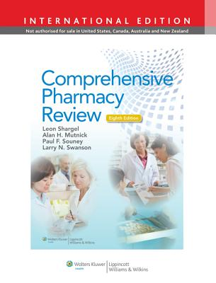 Comprehensive Pharmacy Review - Shargel, Leon, and Mutnick, Alan H., and Swanson, Larry N.