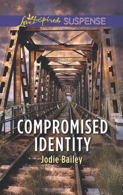 Compromised Identity - Bailey, Jodie