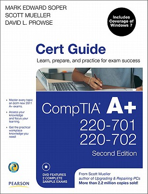 Comptia A+ Cert Guide (220-701 and 220-702) - Soper, Mark Edward, and Prowse, David L, and Mueller, Scott