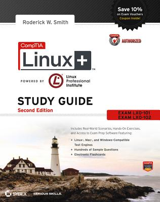 CompTIA Linux+ Study Guide: Exams LX0-101 and LX0-102 - Smith, Roderick W.