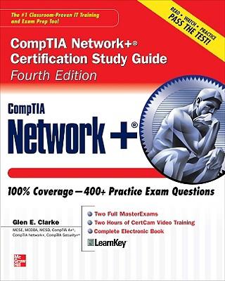 CompTIA Network+ Certification Study Guide - Clarke, Glen E