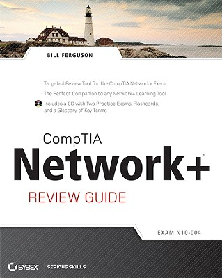 CompTIA Network+ Review Guide: Exam N10-004 - Ferguson, Bill