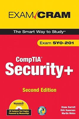 CompTIA Security+ Exam Cram - Barrett, Diane, and Hausman, Kalani Kirk, and Weiss, Martin