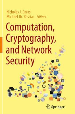 Computation, Cryptography, and Network Security - Daras, Nicholas J (Editor), and Rassias, Michael Th (Editor)