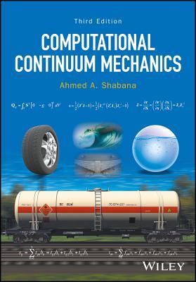 Computational Continuum Mechanics - Shabana, Ahmed A.