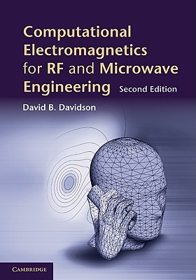 Computational Electromagnetics for RF and Microwave Engineering - Davidson, David B