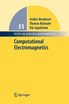 Computational Electromagnetics - Bondeson, Anders, and Rylander, Thomas, and Ingelstrom, Par