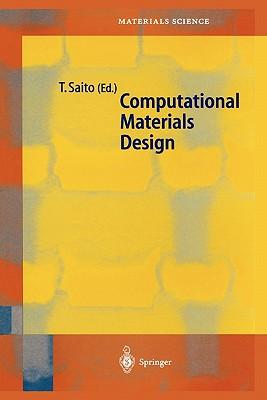 Computational Materials Design - Saito, Tetsuya (Editor)