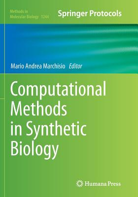 Computational Methods in Synthetic Biology - Marchisio, Mario Andrea (Editor)