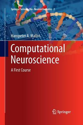 Computational Neuroscience: A First Course - Mallot, Hanspeter a