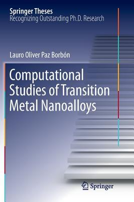 Computational Studies of Transition Metal Nanoalloys - Borbon, Lauro Oliver Paz