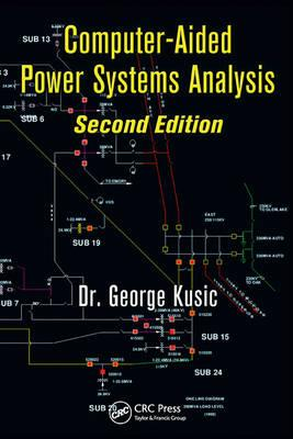 Computer-Aided Power Systems Analysis - Kusic, George