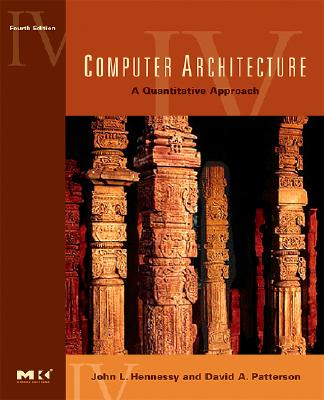 Computer Architecture: A Quantitative Approach - Hennessy, John L, and Patterson, David A, and Arpaci-Dusseau, Andrea C (Contributions by)