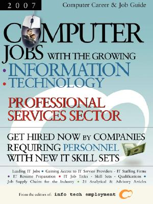 Computer Jobs with the Growing Information Technology Professional Services Sector - Info Tech Employment (Editor), and Partnerships for Community, For Community (Editor)