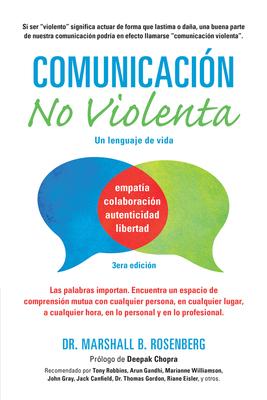 Comunicacion No Violenta: Un Lenguaje de Vida - Rosenberg, Marshall B, PhD