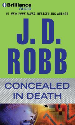 Concealed in Death - Robb, J D, and Ericksen, Susan (Read by)