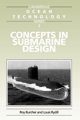 Concepts in Submarine Design - Burcher, Roy