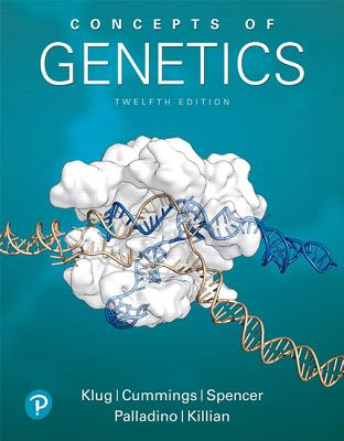 Concepts of Genetics - Klug, William, and Cummings, Michael, and Spencer, Charlotte