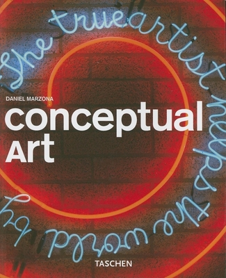 Conceptual Art - Marzona, Daniel, and Grosenick, Uta (Editor)