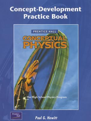 Conceptual Physics Concept-Development Practice Book - Hewitt, Paul G
