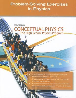 Conceptual Physics: Problem-Solving Exercises in Physics: The High School Physics Program - Hickman, Jennifer Bond