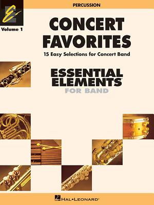 Concert Favorites Vol. 1 - Percussion: Essential Elements 2000 Band Series - Hal Leonard Corp (Creator)