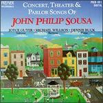 Concert, Theater & Parlor Songs of John Philip Sousa