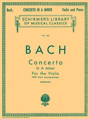 Concerto in a Minor: Score and Parts - Johann, Sebastian Bach, and Bach, Johann Sebastian (Composer), and Herrmann, E (Editor)