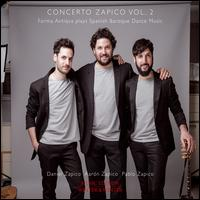 Concerto Zapico, Vol. 2: Forma Antiqva plays Spanish Baroque Dance Music - David Mayoral (percussion); Forma Antiqva