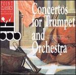 Concertos for Trumpet & Orchestra