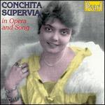 Conchita Supervia in Opera and Song