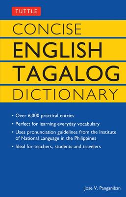 Concise English Tagalog Dictionary - Panganiban, Jose V