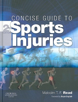 Concise Guide to Sports Injuries - Read, Malcolm T F, and English, Bryan (Foreword by)