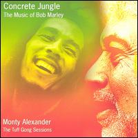 Concrete Jungle: The Music of Bob Marley - Monty Alexander