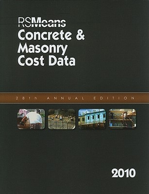 Concrete & Masonry Cost Data - Plotner, Stephen C (Editor)
