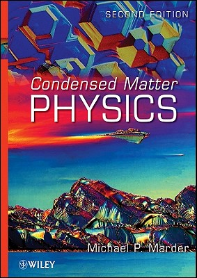 Condensed Matter Physics - Marder, Michael P