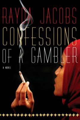 Confessions of a Gambler - Jacobs, Rayda