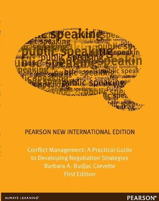 Conflict Management: A Practical Guide to Developing Negotiation Strategies - Budjac Corvette, Barbara A., Ph.D.