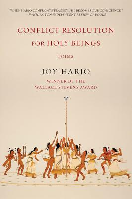 Conflict Resolution for Holy Beings: Poems - Harjo, Joy