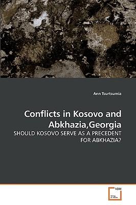 Conflicts in Kosovo and Abkhazia, Georgia - Tsurtsumia, Ann