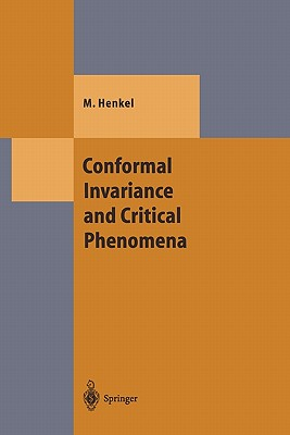 Conformal Invariance and Critical Phenomena - Henkel, Malte
