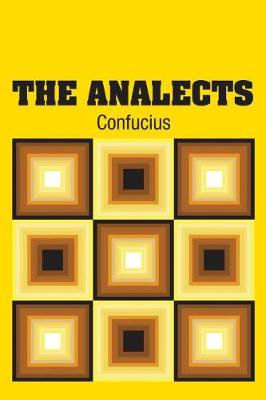 Confucius: The Analects - Lau, D C, Professor (Translated by)