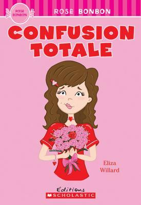 Confusion Totale - Willard, Eliza