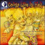 Conga-Line in Hell: Modern Classics from Latin America
